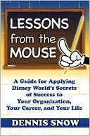 Lessons from the Mouse by Dennis Snow: Book Cover