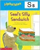 Seal's Silly Sandwich: Letter S