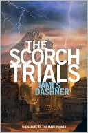 The Scorch Trials by James Dashner: Book Cover