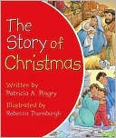 The Story of Christmas by Patricia A. Pingry: Book Cover