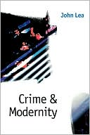 download Crime and Modernity : Continuities in Left Realist Criminology book