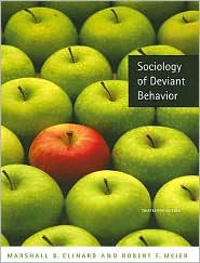 Sociology of Deviant Behavior, (0495093351), Marshall B. Clinard ...