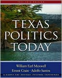 Texas Politics Today 2009-2010 by William Earl Maxwell: Book Cover