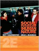 Social Psychology and Human Nature, Comprehensive Edition by Roy F. Baumeister: Book Cover