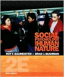 Social Psychology and Human Nature, Brief Version, 2nd Edition by Roy F. Baumeister: Book Cover