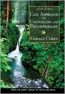Case Approach to Counseling and Psychotherapy by Gerald Corey: Book Cover