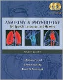 download Anatomy & Physiology for Speech, Language, and Hearing book