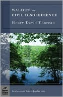 Walden and Civil Disobedience (Barnes & Noble Classics Series) by Henry David Thoreau: Book Cover
