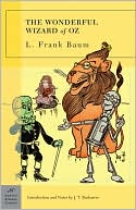 The Wonderful Wizard of Oz (Barnes &amp; Noble Classics Series) by L. Frank Baum: Book Cover