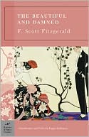 The Beautiful and Damned (Barnes & Noble Classics Series) by F. Scott Fitzgerald: Book Cover