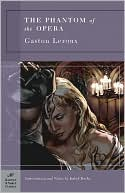 The Phantom of the Opera (Barnes & Noble Classics Series) by Gaston Leroux: Book Cover