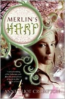 Merlin's Harp by Anne Crompton: NOOK Book Cover