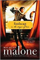 Foolscap by Michael Malone: NOOK Book Cover