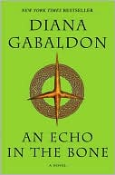 An Echo in the Bone (Outlander Series #7) by Diana Gabaldon: NOOK Book Cover