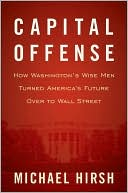 Capital Offense by Michael Hirsh: Book Cover