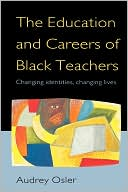 download Education and Careers of Black Teachers : Changing Identities, Changing Lives book
