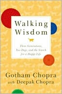 download Walking Wisdom : Three Generations, Two Dogs, and the Search for a Happy Life book