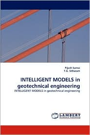INTELLIGENT MODELS in geotechnical engineering