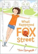 What Happened on Fox Street by Tricia Springstubb: Download Cover