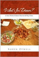 download What's for Dinner? : A Year's Worth of Dinner Ideas for the Busy Home book