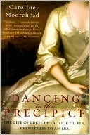 Dancing to the Precipice by Caroline Moorehead: Book Cover