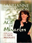 The Age of Miracles by Marianne Williamson: NOOK Book Cover