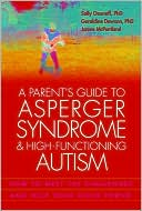 A Parent's Guide to Asperger Syndrome and High-Functioning Autism by Sally Ozonoff: NOOK Book Cover