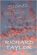 Stones Skipping On Water by Richard Taylor: Book Cover