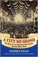 A City So Grand by Stephen Puleo: Book Cover