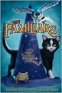 The Familiars (Familiars Series #1) by Adam Jay Epstein: NOOK Book Cover
