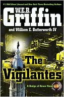 The Vigilantes (Badge of Honor Series #10) by W. E. B. Griffin: Book Cover