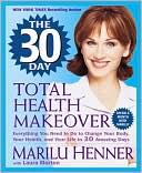 The 30 Day Total Health Makeover by Marilu Henner: NOOK Book Cover