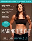 Making the Cut by Jillian Michaels: NOOK Book Cover