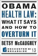 Obama Health Law by Betsy McCaughey: NOOK Book Cover
