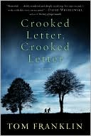 Crooked Letter, Crooked Letter by Tom Franklin: Book Cover