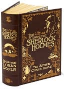 The Complete Sherlock Holmes (Barnes & Noble Leatherbound Classics) by Arthur Conan Doyle: Book Cover