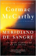 download Meridiano de sangre (Blood Meridian, or The Evening Redness in the West) book