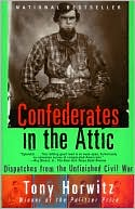 Confederates in the Attic by Tony Horwitz: Book Cover