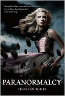 Paranormalcy (Paranormalcy Series #1) by Kiersten White: NOOK Book Cover