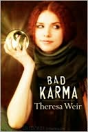 Bad Karma by Theresa Weir: Book Cover