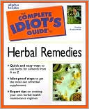 download The Complete Idiot's Guide to Herbal Remedies book