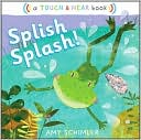 Splish Splash! by Amy Schimler: Book Cover