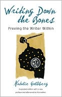 Writing down the Bones by Natalie Goldberg: NOOKbook Cover
