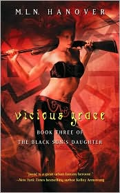Vicious Grace (Black Son's Daughter Series #3) by M. L. N. Hanover: Book Cover