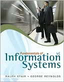 Fundamentals of Information Systems (with Printed Access Card) by Ralph Stair: Book Cover