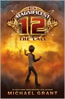 The Call (The Magnificent 12 Series #1) by Michael Grant: Book Cover