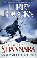 Bearers of the Black Staff (Legends of Shannara Series #1) by Terry Brooks: Download Cover