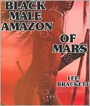 Black Male Amazon of Mars