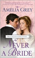 Never a Bride by Amelia Grey: NOOK Book Cover