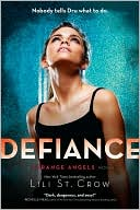 Defiance (Strange Angels Series #4)